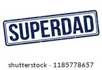 superdad sign or stamp on white ... | Shutterstock .eps vector #1185778657