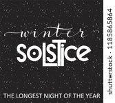 winter solstice lettering.... | Shutterstock .eps vector #1185865864