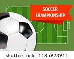soccer ball championship... | Shutterstock .eps vector #1185923911