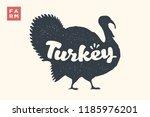 turkey. lettering  typography....   Shutterstock . vector #1185976201