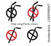 stop using plastic straws icon  ... | Shutterstock .eps vector #1185998047