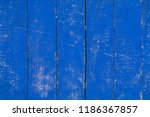 peeled and faded blue plank...   Shutterstock . vector #1186367857