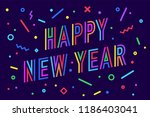 happy new year. greeting card... | Shutterstock .eps vector #1186403041