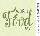 world food day poster. vector... | Shutterstock .eps vector #1186422154