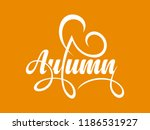 autumn calligraphic text on... | Shutterstock .eps vector #1186531927