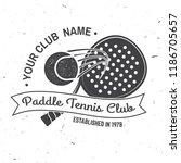 paddle tennis sport club badge  ... | Shutterstock .eps vector #1186705657