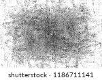 grunge background black and... | Shutterstock . vector #1186711141
