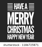 christmas vector quote. holly... | Shutterstock .eps vector #1186725871