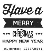 christmas vector quote. holly... | Shutterstock .eps vector #1186725961
