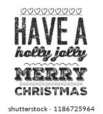 christmas vector quote. holly... | Shutterstock .eps vector #1186725964