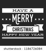 christmas vector quote. holly... | Shutterstock .eps vector #1186726084