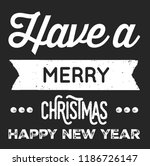 christmas vector quote. holly... | Shutterstock .eps vector #1186726147