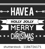 christmas vector quote. holly... | Shutterstock .eps vector #1186726171