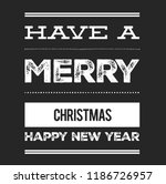 christmas vector quote. holly... | Shutterstock .eps vector #1186726957