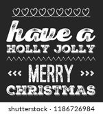 christmas vector quote. holly... | Shutterstock .eps vector #1186726984
