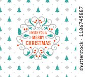 merry christmas and happy new... | Shutterstock .eps vector #1186745887
