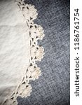 grey linen and white lace... | Shutterstock . vector #1186761754