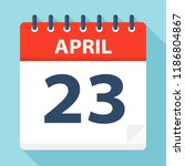 april 23   calendar icon  ...   Shutterstock .eps vector #1186804867