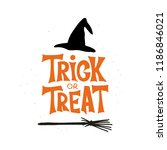trick or treat   celebration... | Shutterstock .eps vector #1186846021