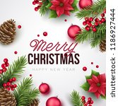 merry christmas and happy new... | Shutterstock .eps vector #1186927444