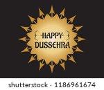 happy dussehra festival of... | Shutterstock .eps vector #1186961674
