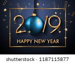 2019 happy new year background... | Shutterstock .eps vector #1187115877