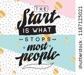 inspirational quote  motivation....   Shutterstock .eps vector #1187125021