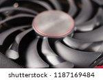cooler of video card closeup... | Shutterstock . vector #1187169484