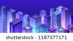 cityscape 3d ultraviolet... | Shutterstock .eps vector #1187377171