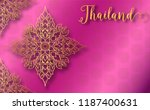 thailand ancient luxury concept.... | Shutterstock .eps vector #1187400631