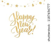 happy new year hand drawn text. ... | Shutterstock .eps vector #1187656777