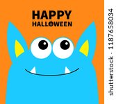 happy halloween. monster scary... | Shutterstock .eps vector #1187658034