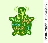 a turtle makes progress when it ... | Shutterstock .eps vector #1187669017