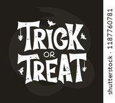 trick or treat   celebration...   Shutterstock .eps vector #1187760781