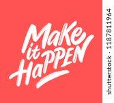make it happen. vector... | Shutterstock .eps vector #1187811964