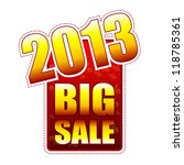 big sale year 2013   red and... | Shutterstock . vector #118785361