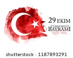 29 ekim cumhuriyet bayrami... | Shutterstock .eps vector #1187893291