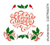 green and red hand drawn holly... | Shutterstock .eps vector #1187906374