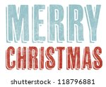 christmas card typography... | Shutterstock . vector #118796881