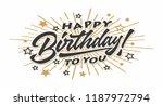 happy birthday.beautiful... | Shutterstock .eps vector #1187972794