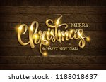 merry christmas and happy new... | Shutterstock . vector #1188018637