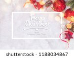 christmas composition. top view ... | Shutterstock . vector #1188034867
