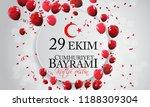 29 ekim cumhuriyet bayrami... | Shutterstock .eps vector #1188309304