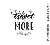 lettering design with a travel... | Shutterstock .eps vector #1188534754