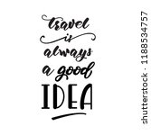 lettering design with a travel... | Shutterstock .eps vector #1188534757