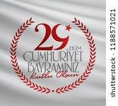 29 ekim cumhuriyet bayrami.... | Shutterstock .eps vector #1188571021