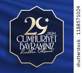 29 ekim cumhuriyet bayrami.... | Shutterstock .eps vector #1188571024