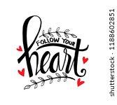 follow your heart hand... | Shutterstock .eps vector #1188602851