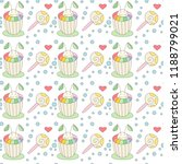 cupcake and candy seamless... | Shutterstock .eps vector #1188799021