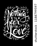 nothing fear for love.... | Shutterstock .eps vector #1188799597